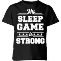 My Little Rascal My Sleep Game is Strong Kids' T-Shirt - Black - 11-12 Years - Black